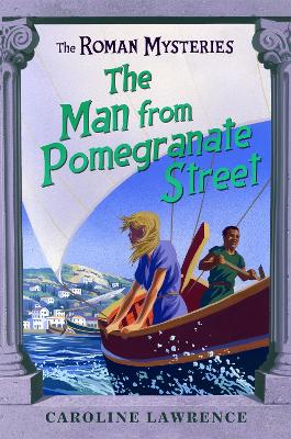 Roman Mysteries: The Man from Pomegranate Street book