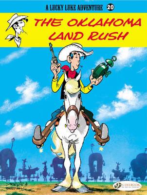 Lucky Luke: #20 The Oklahoma Land Rush by Morris & Goscinny