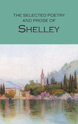 Selected Poetry & Prose of Shelley book