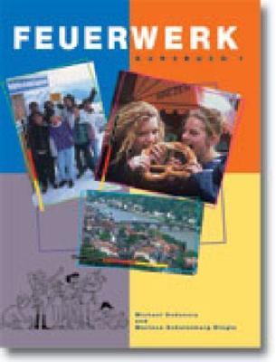 Feuerwerk 1 Student Book by Michael Sedunary