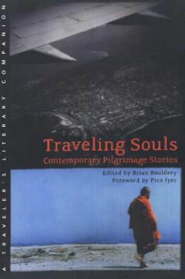 Traveling Souls by Brian Bouldrey