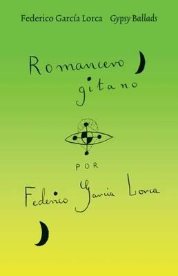 Gypsy Ballads by Federico Garcia Lorca