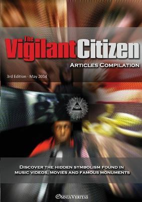 Vigilant Citizen - Articles Compilation by Vigilant Citizen