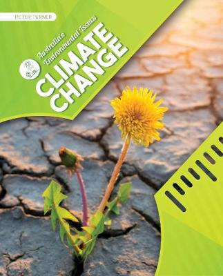 Australia's Environmental Issues: Climate Change by Peter Turner