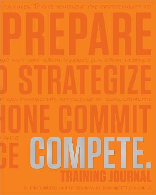 COMPETE Training Journal (Tangerine Edition) by Lauren Fleshman