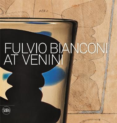 Fulvio Bianconi: at Venini by Marino Barovier