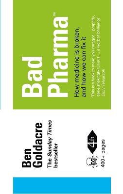 Bad Pharma by Ben Goldacre