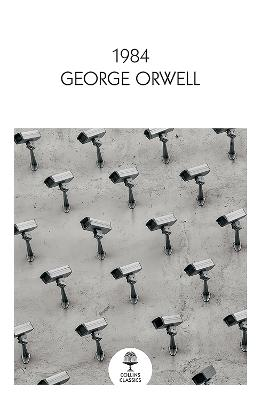 1984 Nineteen Eighty-Four (Collins Classics) by George Orwell