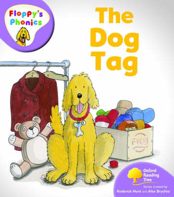Oxford Reading Tree: Level 1+: Floppy's Phonics: The Dog Tag by Rod Hunt