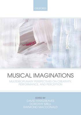 Musical Imaginations by David Hargreaves