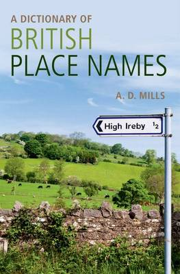 A Dictionary of British Place-Names by David Mills