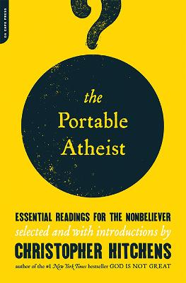 Portable Atheist by Christopher Hitchens