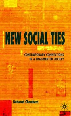 New Social Ties by Deborah Chambers