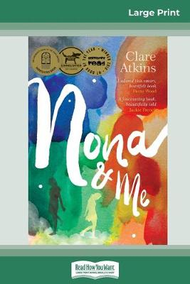 Nona and Me (16pt Large Print Edition) by Clare Atkins