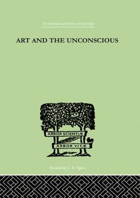 Art And The Unconscious book