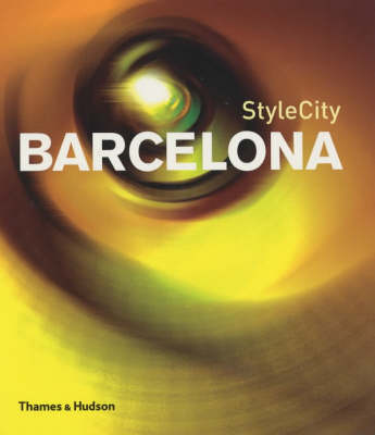 Style City: Barcelona by Lucas Dietrich