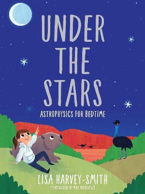 Under the Stars: Astrophysics for Bedtime book
