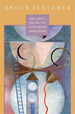 Time, Space, and Motion in the Age of Shakespeare book