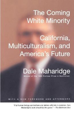 Coming White Minority by Dale Maharidge