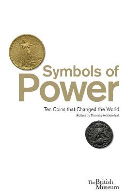 Symbols of Power; Ten Coins That Changed the World book