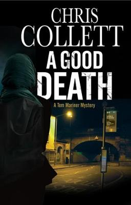 Good Death by Chris Collett