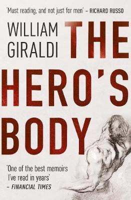 The Hero's Body by William Giraldi