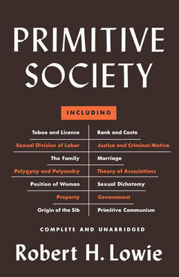 Primitive Society by Robert Harry Lowie
