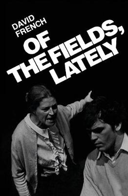 Of the Fields, Lately by David French