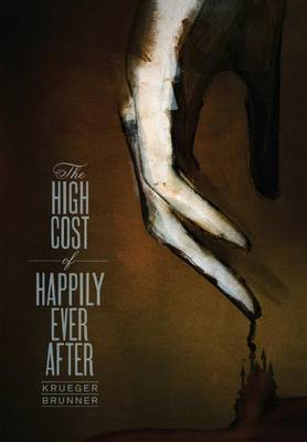 High Cost of Happily Ever After by Jim Krueger
