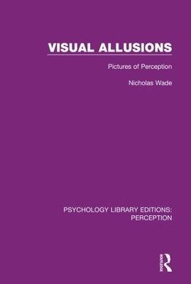Visual Allusions by Nicholas Wade