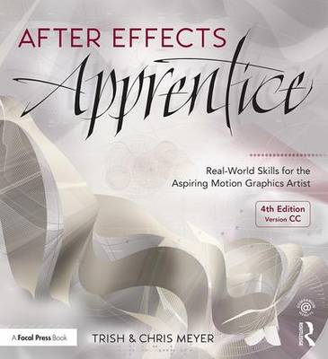 After Effects Apprentice by Chris Meyer