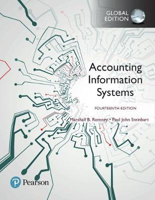 Accounting Information Systems, Global Edition by Marshall B. Romney