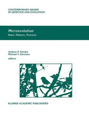 Microevolution Rate, Pattern, Process by Andrew P. Hendry