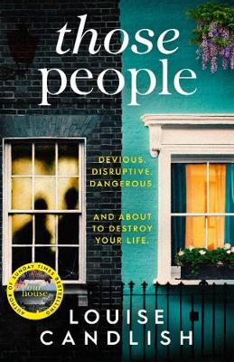 Those People: From the bestselling author of OUR HOUSE by Louise Candlish
