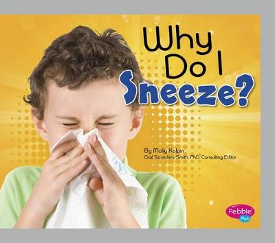 Why Do I Sneeze? book