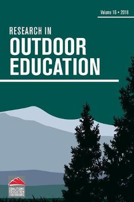 Research in Outdoor Education: Volume 16 by Tim O'Connell