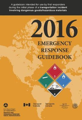 Emergency Response Guidebook by United States Department of Transportation