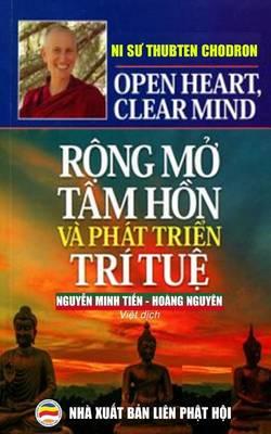 Rong Mo Tam Hon Va Phat Trien Tri Tue by Thubten Chodron