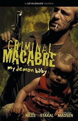 Criminal Macabre: My Demon Baby by Steve Niles