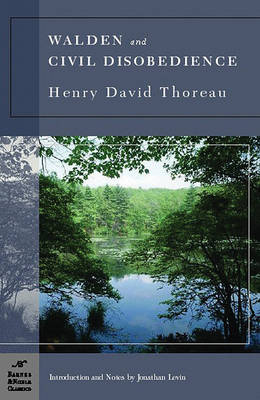 Walden and Civil Disobedience (Barnes & Noble Classics Series) by Henry David Thoreau