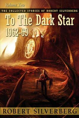 To the Dark Star by Robert Silverberg