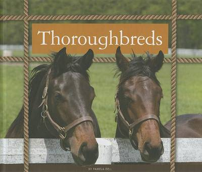 Thoroughbreds by Pamela Dell