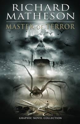 Richard Matheson Master Of Terror Graphic Novel Collection book