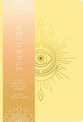 Recharge: A Day and Night Reflection Journal by Insight Editions