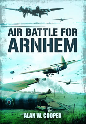 Air Battle for Arnhem book
