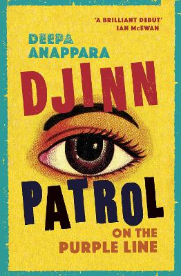 Djinn Patrol on the Purple Line: LONGLISTED FOR THE WOMEN'S PRIZE 2020 by Deepa Anappara