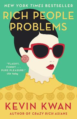 Rich People Problems: The outrageously funny summer read by Kevin Kwan