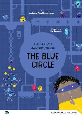 The Secret Handbook of the Blue Circle by Antonis Papatheodoulou