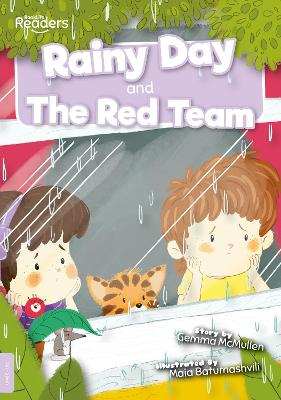 Rainy Day and The Red Team by Gemma McMullen