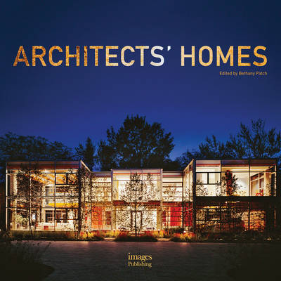Architects' Homes by Gina Tsarouhas